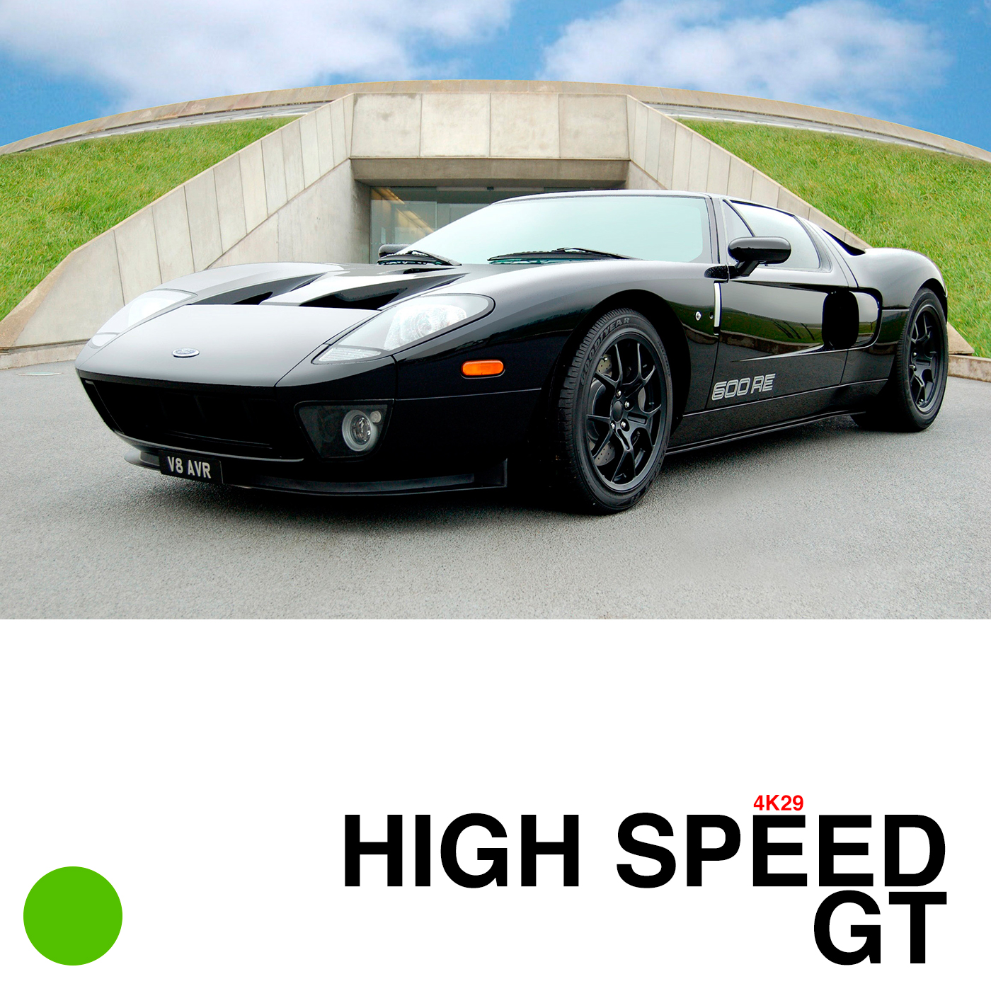 HIGH SPEED GT 4K29